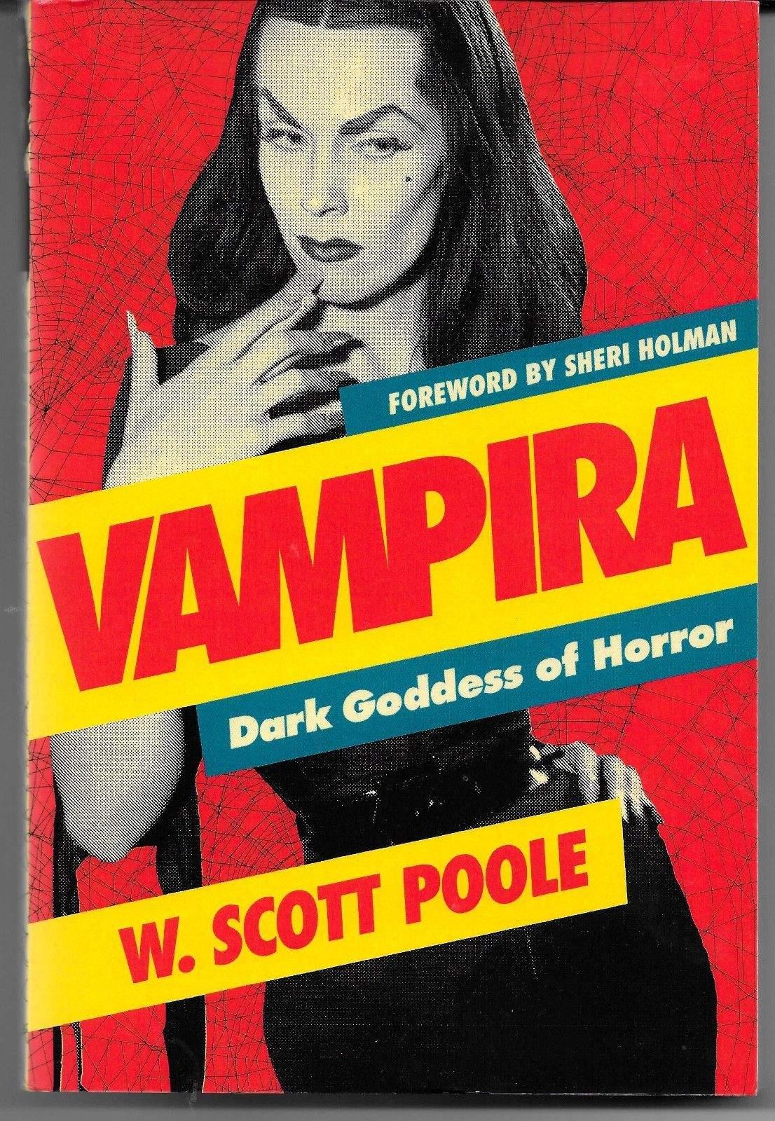 Vampira Dark Goddess of Horror Softcover Book NEW by W. Scott Poole Horror Host